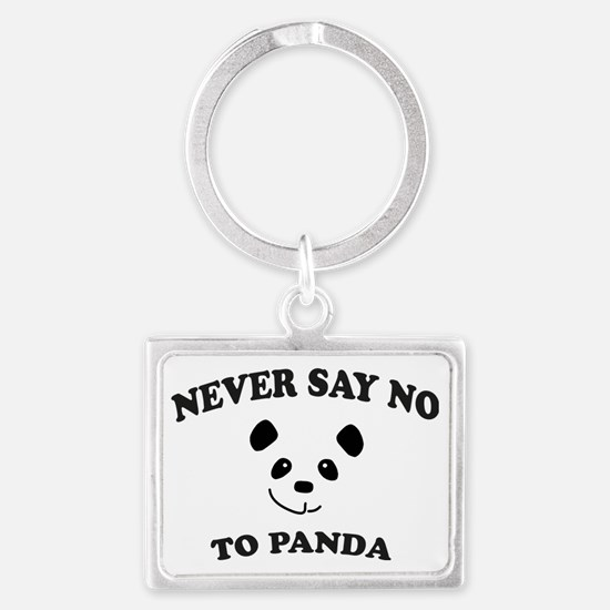Never say no to panda Landscape Keychain