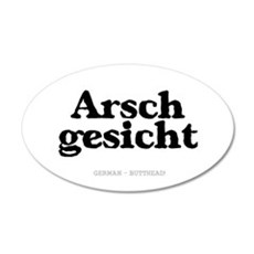 GERMAN - BUTTHEAD 35x21 Oval Wall Decal