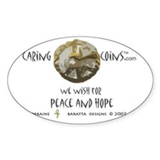 Caring Coins T Peace and Hope Oval Decal
