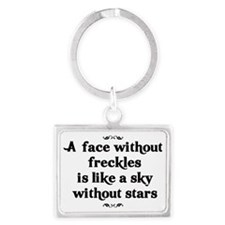 A face without freckles is like Landscape Keychain