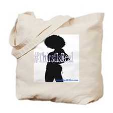 Thirst Is Real Woman Tote Bag
