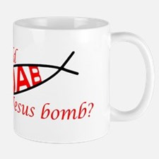 Who would Jesus Bomb Mug