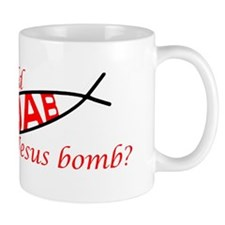 Who would Jesus Bomb Mug