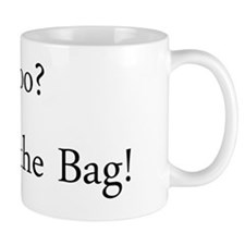 Poo? Its in the bag! - White T-shirt Mug