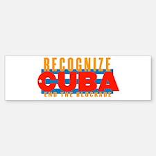 recognize Cuba Bumper Bumper Bumper Sticker