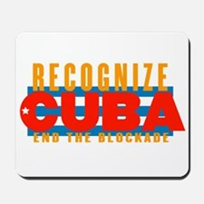 recognize Cuba Mousepad