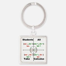 All Students Take Calculus Square Keychain