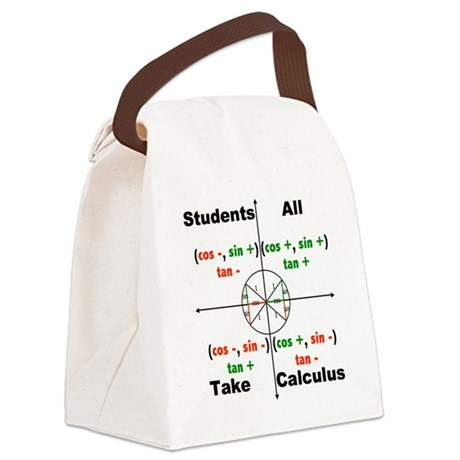 All Students Take Calculus Canvas Lunch Bag