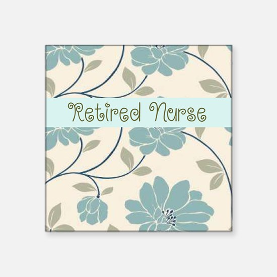 "Retired Nurse Pillow 10 Square Sticker 3"" x 3"""