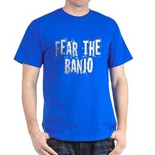 Funny Fear the Banjo T-Shirt