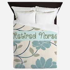 Retired Nurse Pillow 10 Queen Duvet