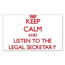 Keep Calm and Listen to the Legal Secretary Sticke