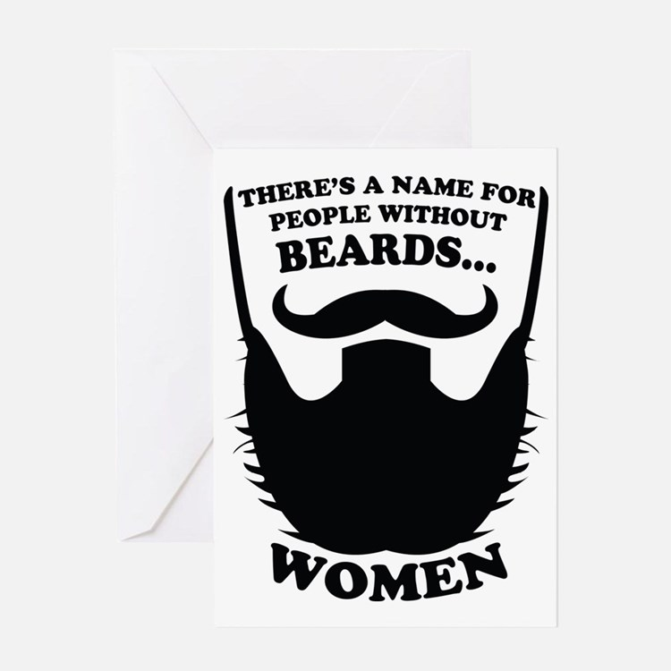 Without Beards... Greeting Card