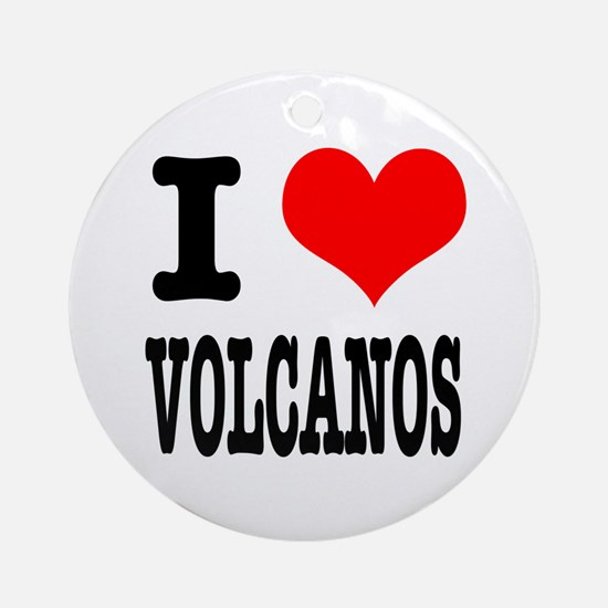 I Heart (Love) Volcanos Ornament (Round)