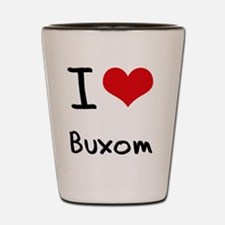 I Love Buxom Shot Glass