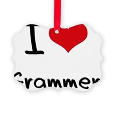 I Love Grammer Ornament