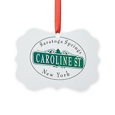 Caroline Street, Saratoga Springs Ornament