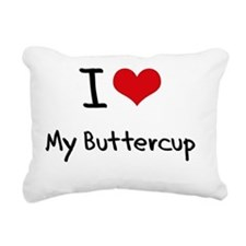 I Love My Buttercup Rectangular Canvas Pillow