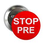 STOP PRE Button