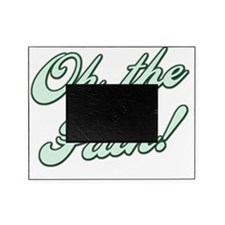 Oh the Pain - Green Picture Frame
