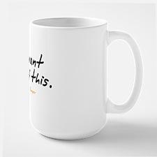 You Want Some Mug