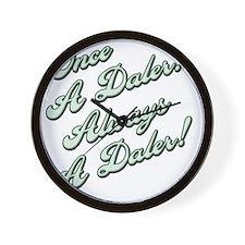 Always a Daler2 Wall Clock