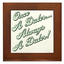 Always a Daler2 Framed Tile