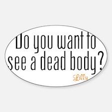Dead Body Sticker (Oval)
