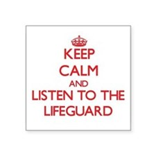 Keep Calm and Listen to the Lifeguard Sticker