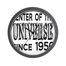 Center of the Universe Since 1956 Wall Clock