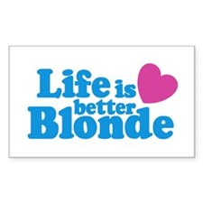 Life is Better Blonde Rectangle Decal