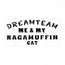 Dream Team Me And My Ragamu Aluminum License Plate