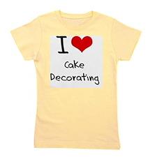 I love Cake Decorating Girl's Tee
