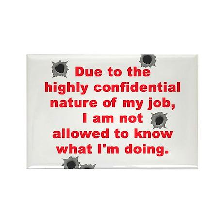 Confidential Job Rectangle Magnet