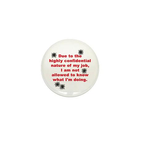Confidential Job Mini Button