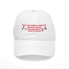 Confidential Job Baseball Cap
