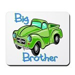 Big Brother (Truck) Mousepad