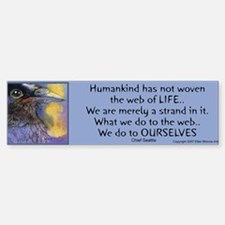 Chief Seattle Quote Bumper Bumper Bumper Sticker