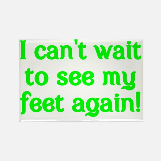 I cant wait to see my feet again! Rectangle Magnet
