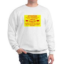 Unique Rape prevention Sweatshirt