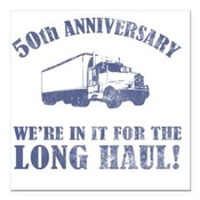 "50th Anniversary Humor ( Square Car Magnet 3"" x 3"""