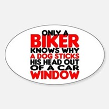 Only a Biker Oval Decal