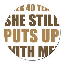 40th Anniversary Humor For Men Round Car Magnet