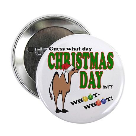 "Hump Day Christmas 2.25"" Button"