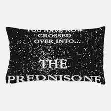 The Prednisone T-shirt Pillow Case