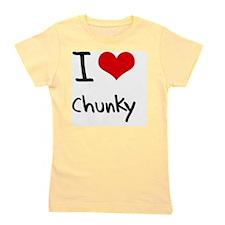 I love Chunky Girl's Tee