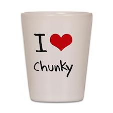 I love Chunky Shot Glass