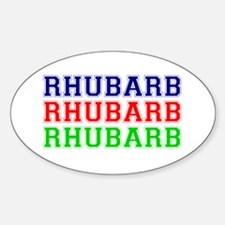 RHUBARB - RHUBARB - RHUBARB Sticker (Oval)