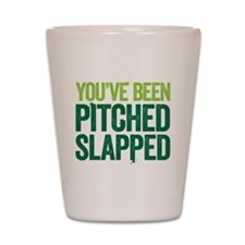 pitch slapped 2 Shot Glass