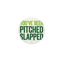pitch slapped 2 Mini Button
